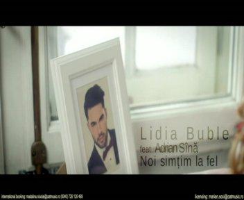 Lidia Buble & Adrian Sina Noi simtim la fel